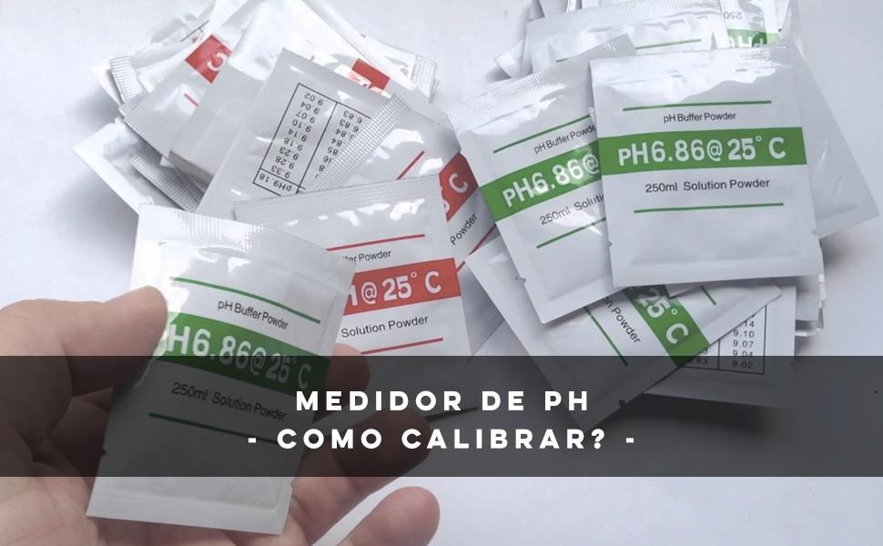 Como calibrar o medidor de pH?
