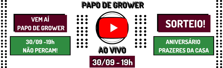 LANÇAMENTO: PAPO DE GROWER – A NOVA SÉRIE DA CULTIVANDO SUSTENTO NO YOUTUBE!